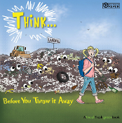 THINK...Before You Throw It Away